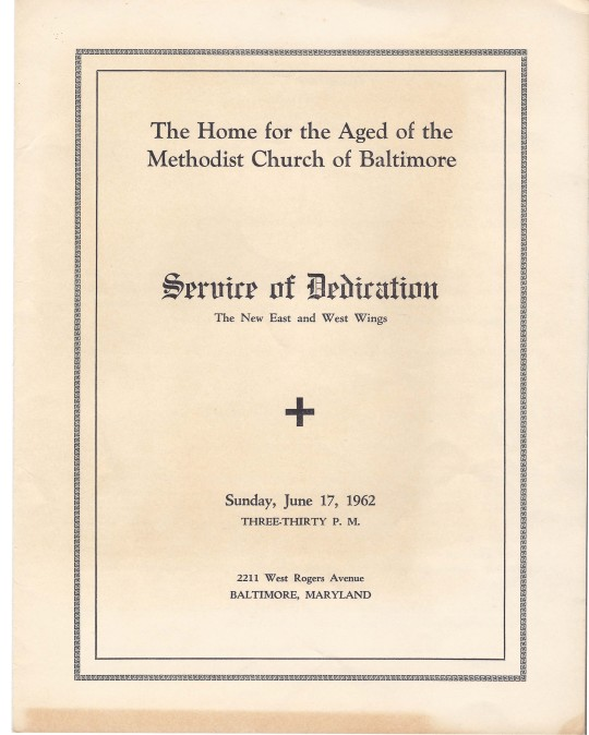 The program from the Dedication Service of the new wings in 1962.